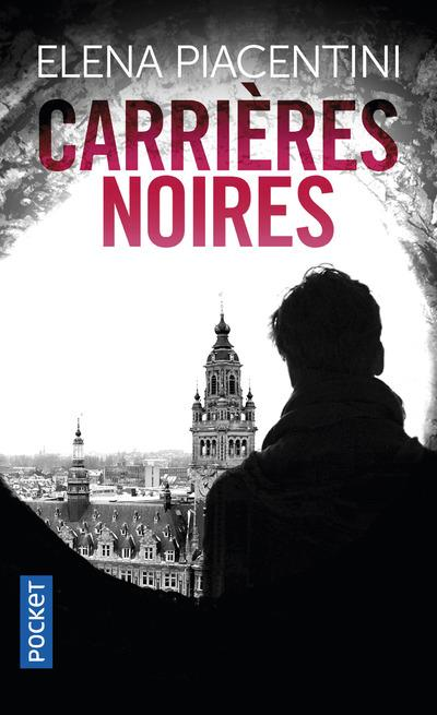 CARRIERES NOIRES